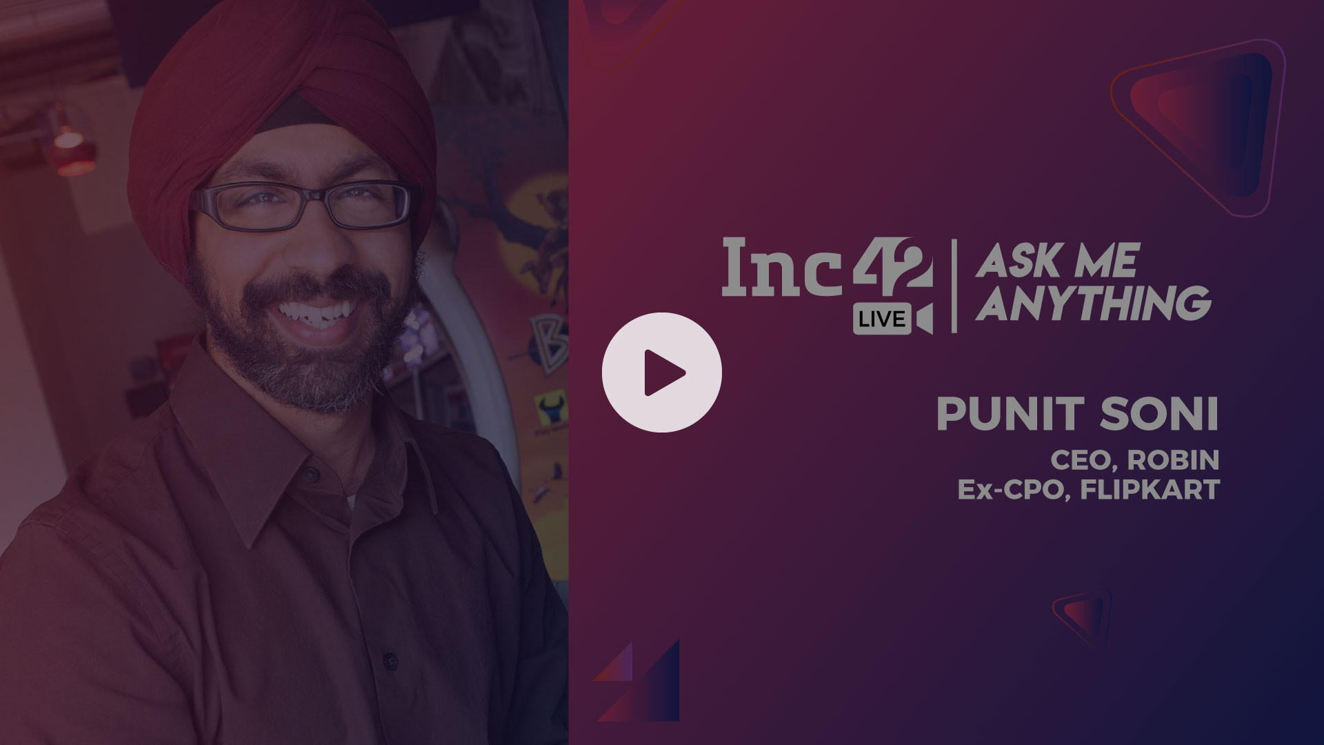 AMA of Punit Soni, CEO of Robin & ex-CPO of Flipkart with Pallav Kaushish from Inc42