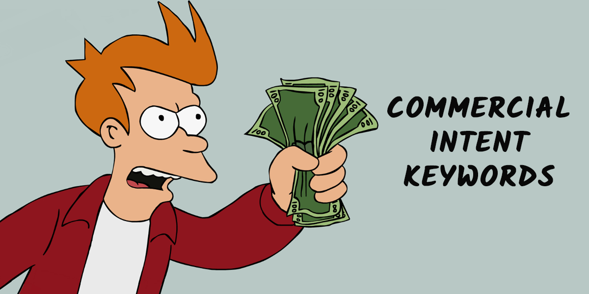 commercial-intent-keywords-shut-up-take-my-money-1-1200x600.png